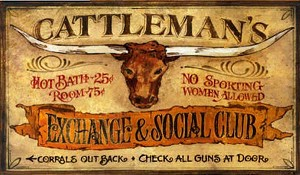 Cattleman Exchange and Social Club Antiqued Wood Sign