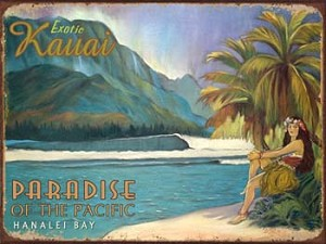 Exotic Kauai Paradise of the Pacific Tin Sign