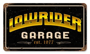 Lowrider Garage Vintage Metal Sign