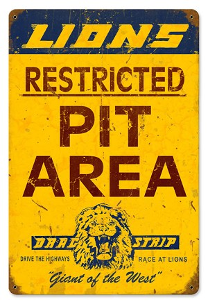 Lions Pit Area Vintage Metal Sign