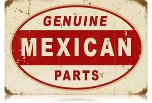 Mexican Parts Vintage Metal Sign