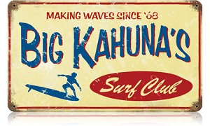 Big Kahuna Vintage Metal Sign