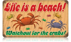 Life is a Beach Vintage Metal Sign