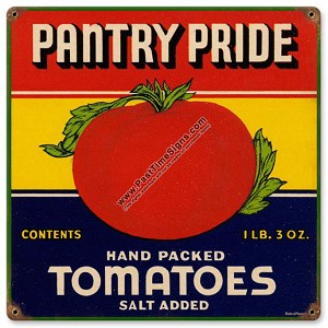 Pantry Pride Tomatoes Vintage Metal Sign