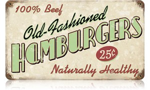 Old Fashioned Hamburgers Vintage Metal Sign