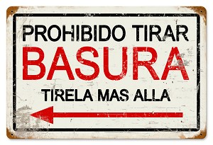 Prohibido Basura Vintage Metal Sign