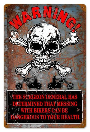 Warning Bikers Vintage Metal Sign