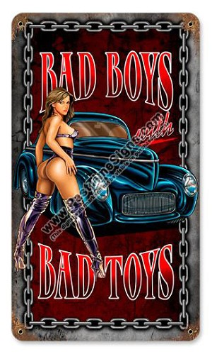 Bad Boys Bad Toys Vintage Metal Sign