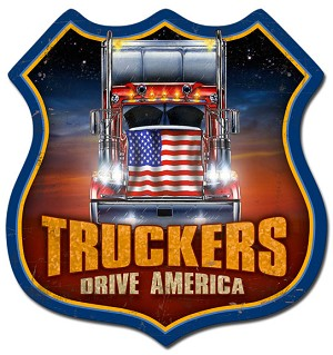 Truckers Drive America Vintage Metal Sign