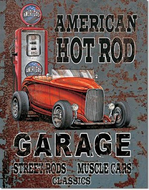 Legends American Hot Rod Tin Sign