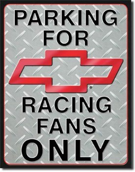 Chevy Racing Fans Parking Sign