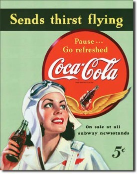Coca Cola Sends Thirst Flying Tin Sign
