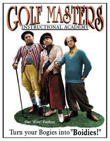 Stooges Golf Masters Tin Sign