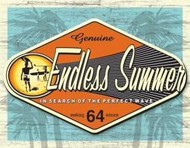 Endless Summer Genuine Tin Sign