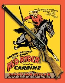 Daisy Red Ryder Carbine Tin Sign