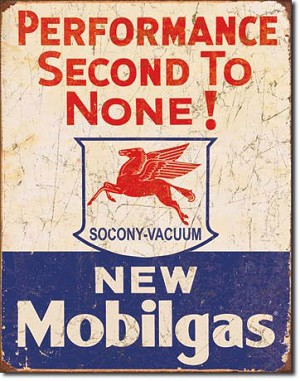 Mobil Gas Second to None Tin Sign